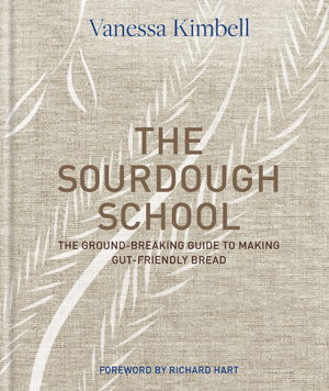 The Sourdough School by Vanessa Kimbell – signed copy