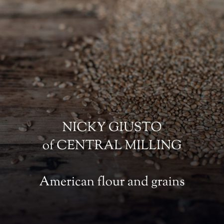 Nicky Giusto of Central Milling talks to Vanessa Kimbell about American grains